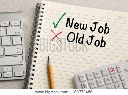 choosing new job instead of old job