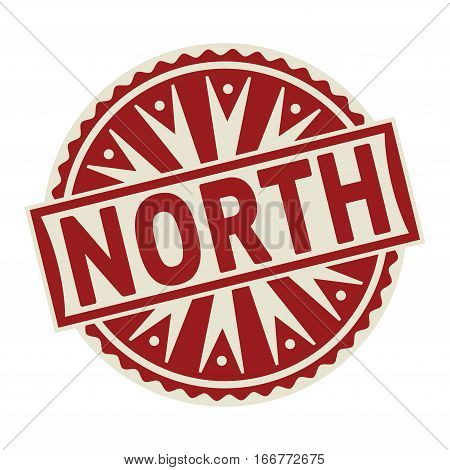 Stamp label or tag business concept with the text North vector illustration.
