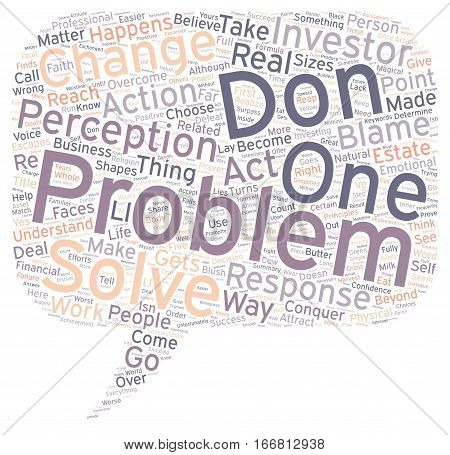 How You See the Problem Is The Problem text background wordcloud concept
