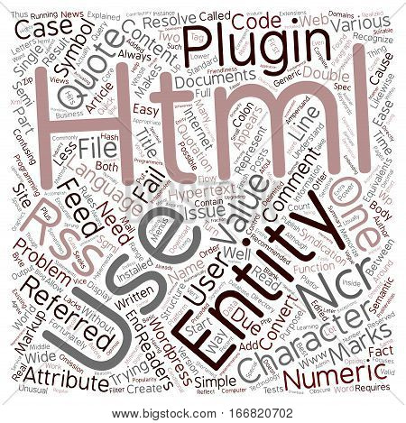 HTML Character Entities Problems For RSS Readers text background wordcloud concept