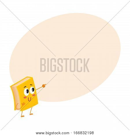 Funny book character pointing to something with finger, cartoon vector illustration on background with place for text. Yellow book pointing to and lookint at something, school, education concept