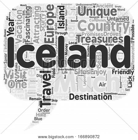 Iceland Untamed And Tourist Friendly text background wordcloud concept
