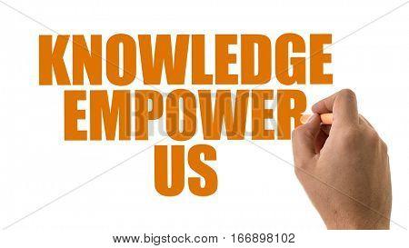 Knowledge Empower Us