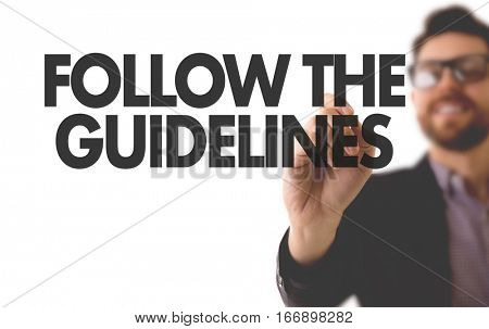 Follow the Guidelines