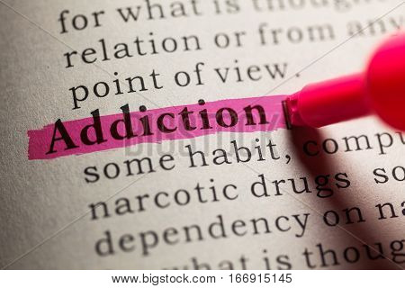 Fake Dictionary definition of the word Addiction.