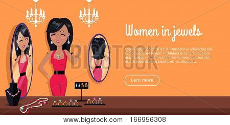 Women in jewels in front of the mirror. Jewelry banner concept design. Diamond and jewellery on model, necklace and jewels, jewelry model, ring fashion jewelry, store jewelry shop. Vector illustration