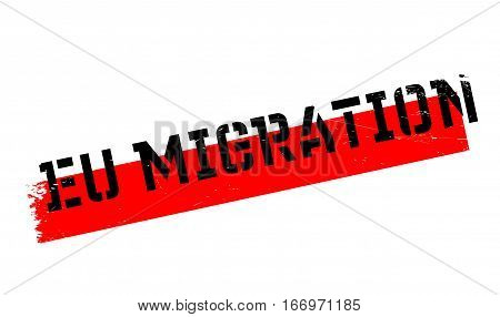 Eu Migration rubber stamp. Grunge design with dust scratches. Effects can be easily removed for a clean, crisp look. Color is easily changed.