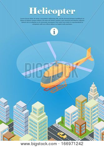 Helicopter flying over urban city. Helicopter type of rotorcraft. Can take off and land vertically, hover, fly forward, backward, laterally. Logistics container shipping and distribution. Vector