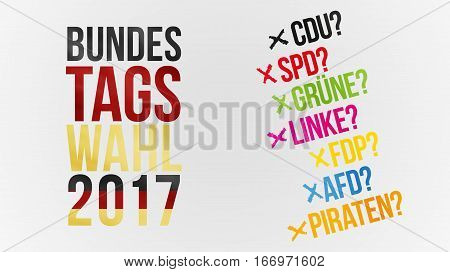 Bundestagswahl in german words for federal election 2017 in black red gold and german parties