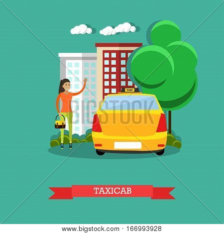 Vector illustration of woman catching taxi, hailing taxicab. Street traffic concept design element in flat style.