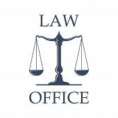 Law or advocate office emblem. Vector icon with Scales of Justice symbol for juridical emblem of advocacy or notary company, law attorney and legal advocate, judge court or lawyer badge poster