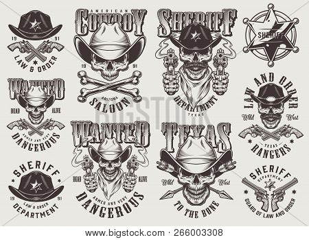 Vintage Monochrome Wild West Labels Set With Skulls In Cowboy Hat Sheriff Badge Crossed Bones Pistol