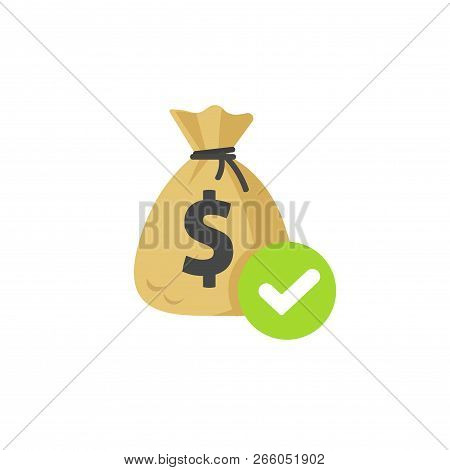 Money With Approved Checkmark Vector Icon, Flat Money Bag With Tick, Concept Or Confirmed Transactio