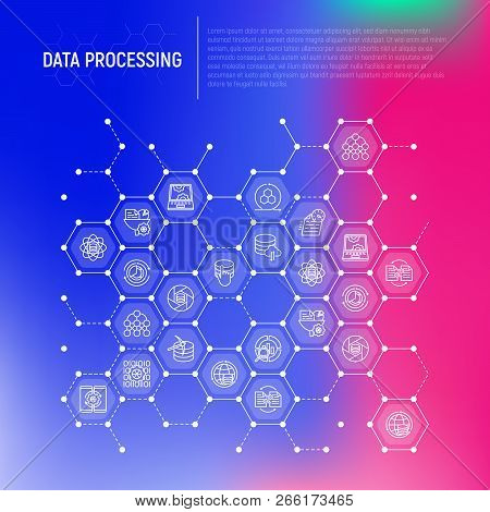 Data Processing Concept In Honeycombs With Thin Line Icons: Data Science, Filtering, Deep Learning,