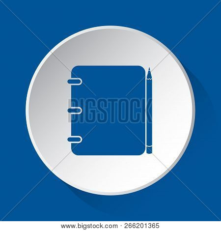 Spiral Binding Notepad With Pencil - Simple Blue Icon On White Button With Shadow In Front Of Blue S