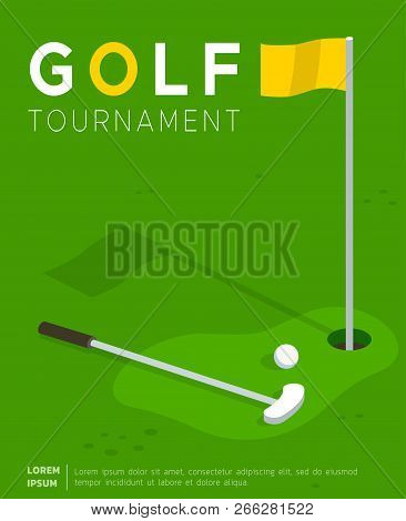 Golf Tournament Flat Vector Promo Poster Or Invitation Flyer Template. Putter Golf Club And Ball Lyi