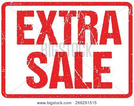 Extra Sale Typography Isolated On White. Rubber Stamp Imitation
