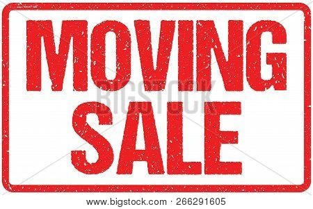Moving Sale Typography Isolated On White Rubber Stamp Imitation