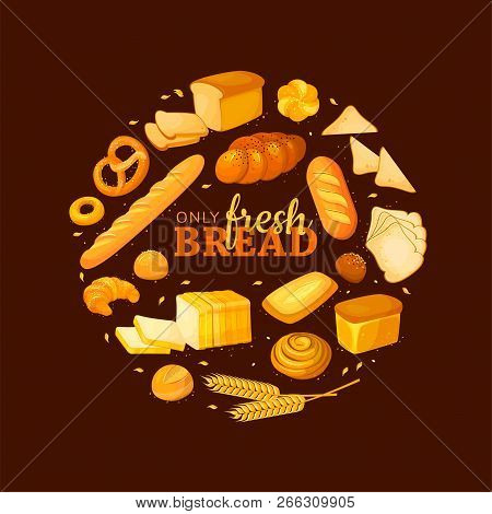 Circle Shape Composition From Cartoon Bread. Bread Banner For Bakery And Pastry Shop Template. Eco F