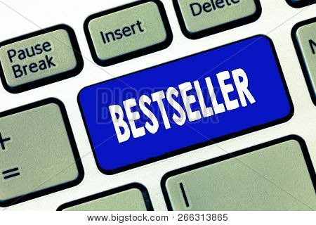 Word Writing Text Bestseller. Business Concept For Book Product Sold In Large Numbers Successful Lit
