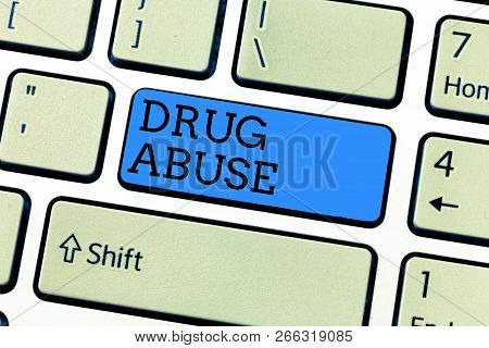 Handwriting Text Writing Drug Abuse. Concept Meaning Compulsive Drug Seeking The Habitual Taking Of