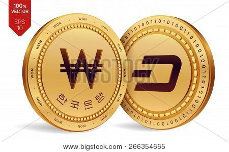 Dash. Won. 3d Isometric Physical Coins. Digital Currency. Korea Won Coin With The Text In Korean Ban