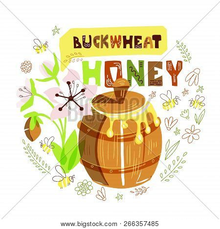 Vector Illustration With Honey Barrel, Buckwheat Flower And Bees In Round Doodle Composition.