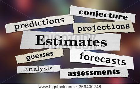 Estimates Predictions Forecasts News Headlines 3d Illustration poster