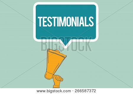 Conceptual Hand Writing Showing Testimonials. Business Photo Text Formal Statement Testifying To Som