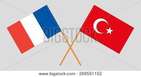 The Crossed Turkey And France Flags. Official Colors. Vector Illustration