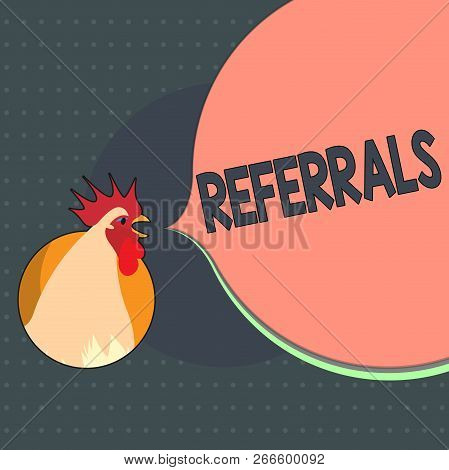 Text Sign Showing Referrals. Conceptual Photo Act Of Referring Someone Or Something For Consultation