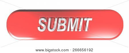 Red Rounded Rectangle Pushbutton Submit - 3d Rendering Illustration