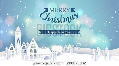 Merry Christmas And Happy New Year Paper Greeting Card With Winter Houses. Winter Paper Landscape. V