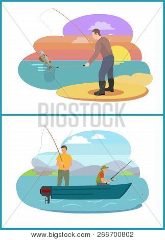 Fishing Fisherman From Motorboat And From Bank. Standing And Sitting Fishers With Fish-rods And Land