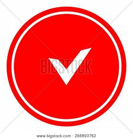 Chek, Ok, Yes Icon Approved Vector Illustration On Red Background
