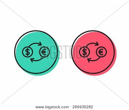 Money Exchange Line Icon. Banking Currency Sign. Euro And Dollar Cash Transfer Symbol. Positive And