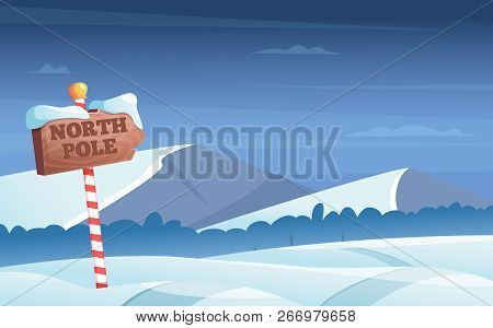 North Pole Road Sign. Snowy Background With Snow Trees Night Woods Wonderland Winter Holidays Vector