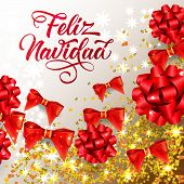 Feliz Navidad lettering with shining confetti and ribbon bows. Christmas greeting card. Handwritten text, calligraphy. For leaflets, brochures, invitations, posters or banners. poster
