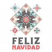 """Vector concept of festive card. Patterned square with snowflakes and an inscription """"Feliz Navidad"""" (Merry Christmas, Spanish) poster"""