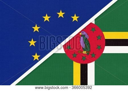 European Union Or Eu Vs Commonwealth Of Dominica National Flag From Textile. Symbol Of The Council O