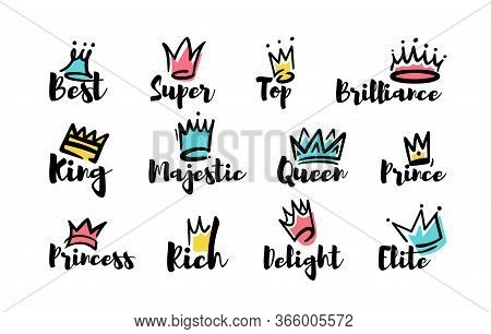 Crown Doodles Set. Hand Drawn Letterings, King, Princess, Queen Text, Top, Best, Majestic Words. Vec