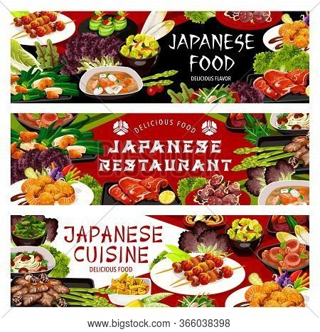 Japanese Cuisine Dishes Vector Banners. Asian Restaurant Roasted Bamboo Meal, Hokusai Salad And Bake