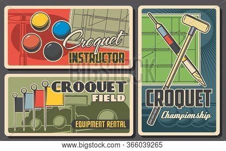 Croquet Sport Retro Posters. Vector Mallet, Peg And Balls Items. Sports Club Tournament, Croquet Gam