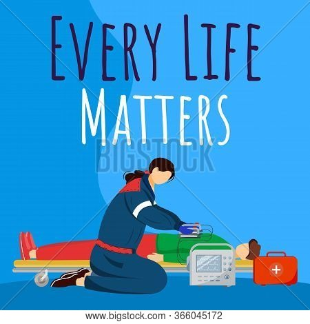 Every Life Matters Social Media Post Mockup. Emergency Help, First Aid. Advertising Web Banner Desig