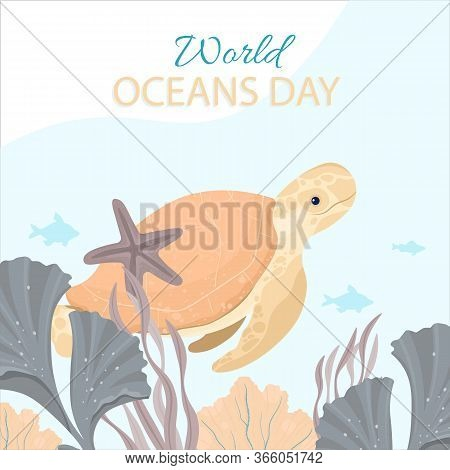 World Oceans Day Card Vector Illustration. Help Protect, And Conserve World Oceans, Water, Ecosystem