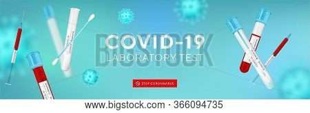 Coronavirus Testing Banner With Blank Space For Your Creativity. Covid-19 Rapid Test, 3d Virus Cells