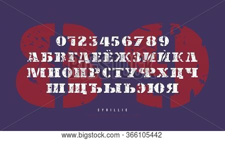 Cyrillic Stencil-plate Slab Serif Font In Military Style. Bold Face. Letters And Numbers With Vintag