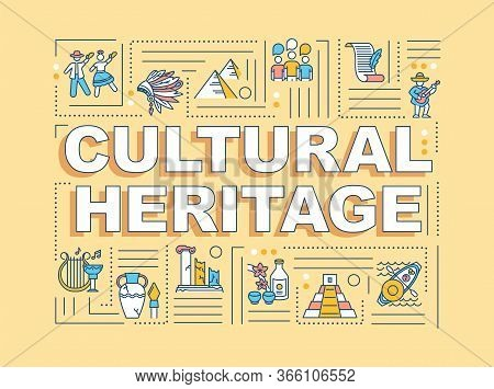 Cultural Heritage Word Concepts Banner. Historical Artifact, Custom Tradition. Infographics With Lin