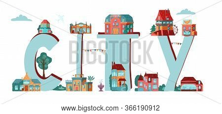 Word City With City, Old Town Cartoon Buildings Icons, Typographic Vector Illustration Banner Isolat