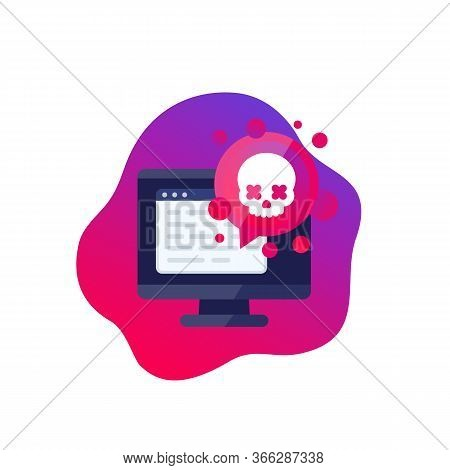 Malware, Security Threat, Vector Icon, Eps 10 File, Easy To Edit